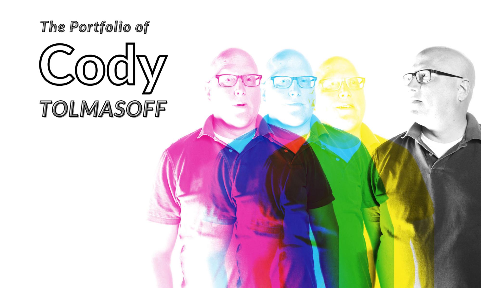 The Portfolio of R. Cody Tolmasoff